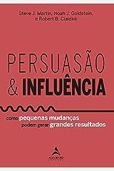 Persuasão & Influência (Portuguese Edition) Kindle Edition