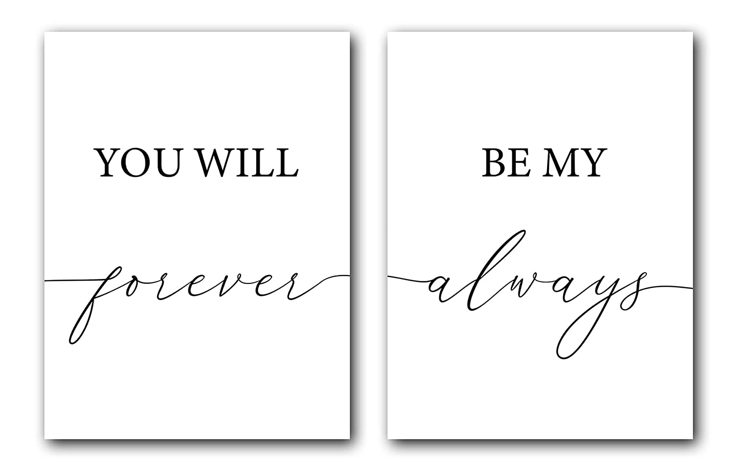 You Will Forever Be My Always, Unframed, 18 x 24 Inches, Set of 2, Posters, Minimalist Art Typography Art, Bedroom Wall Art, Romantic Wall Decor