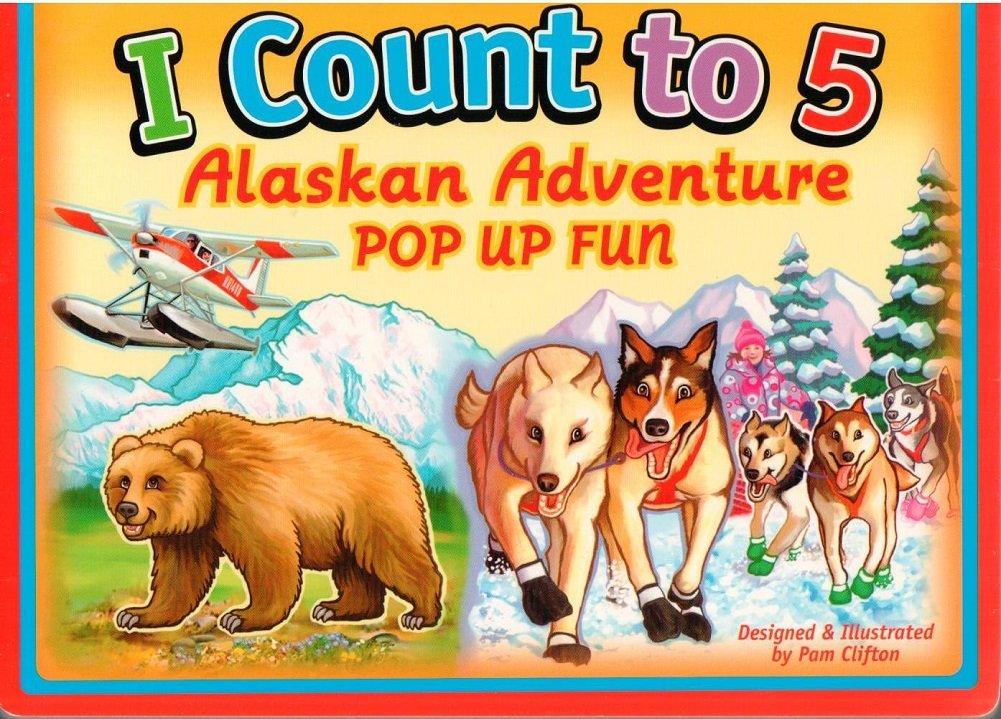Download I Count to 5 an Alaskan Adventure Pop-up Fun Board Book pdf