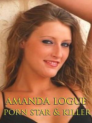 Amanda Logue Porn Star Killer Ov