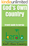 God's Own Country: Travel Guide to Kerala