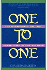 One to One: Self-Understanding Through Journal Writing Paperback