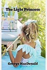 The Light Princess (Illustrated) Kindle Edition