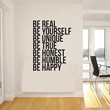 Amazon.com: Be Real Be Yourself Be Unique Be Happy. -Inspirational ...