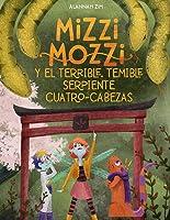 Mizzi Mozzi Y El Terrible Temible Serpiente