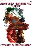 Alan Vega - Martin Rev - Suicide - 5 Films by Marc Hurtado