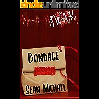 SWAK: Bondage (Sealed with a Kink Book 7)
