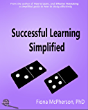 Successful Learning Simplified (Study Skills Book 4)