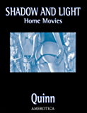 Shadow & Light: Home Movies