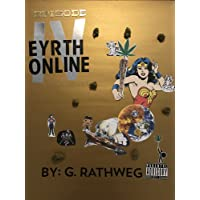 Eyrth Online:  Episode 4 - A New Smoke: TMOLW:  The Memoirs of Lawrence Wrath (4th...