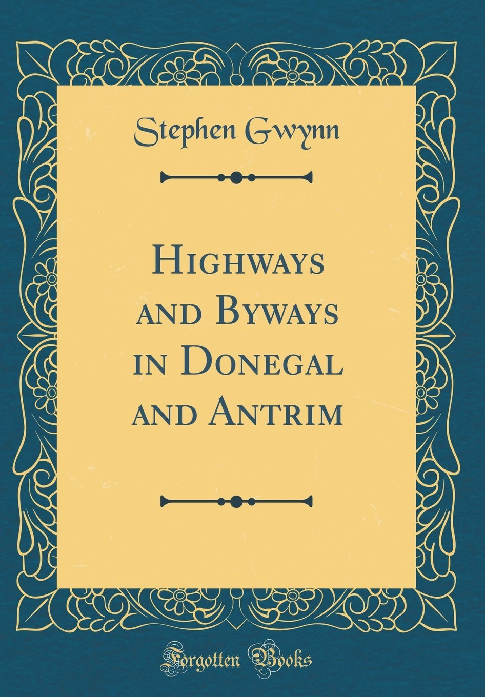 Download Highways and Byways in Donegal and Antrim (Classic Reprint) pdf