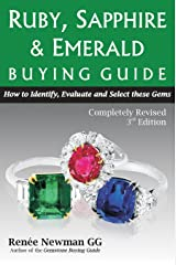 Ruby, Sapphire & Emerald Buying Guide: How to Identify, Evaluate & Select These Gems (Newman Gem & Jewelry) Paperback