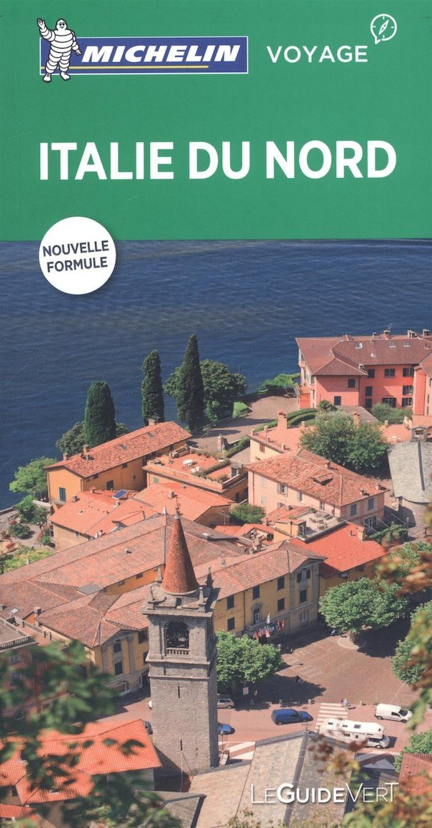 Guide Vert Italie Du Nord Green Guide In French Northern