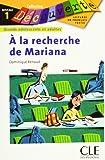 À la recherche de Mariana: Lektüre