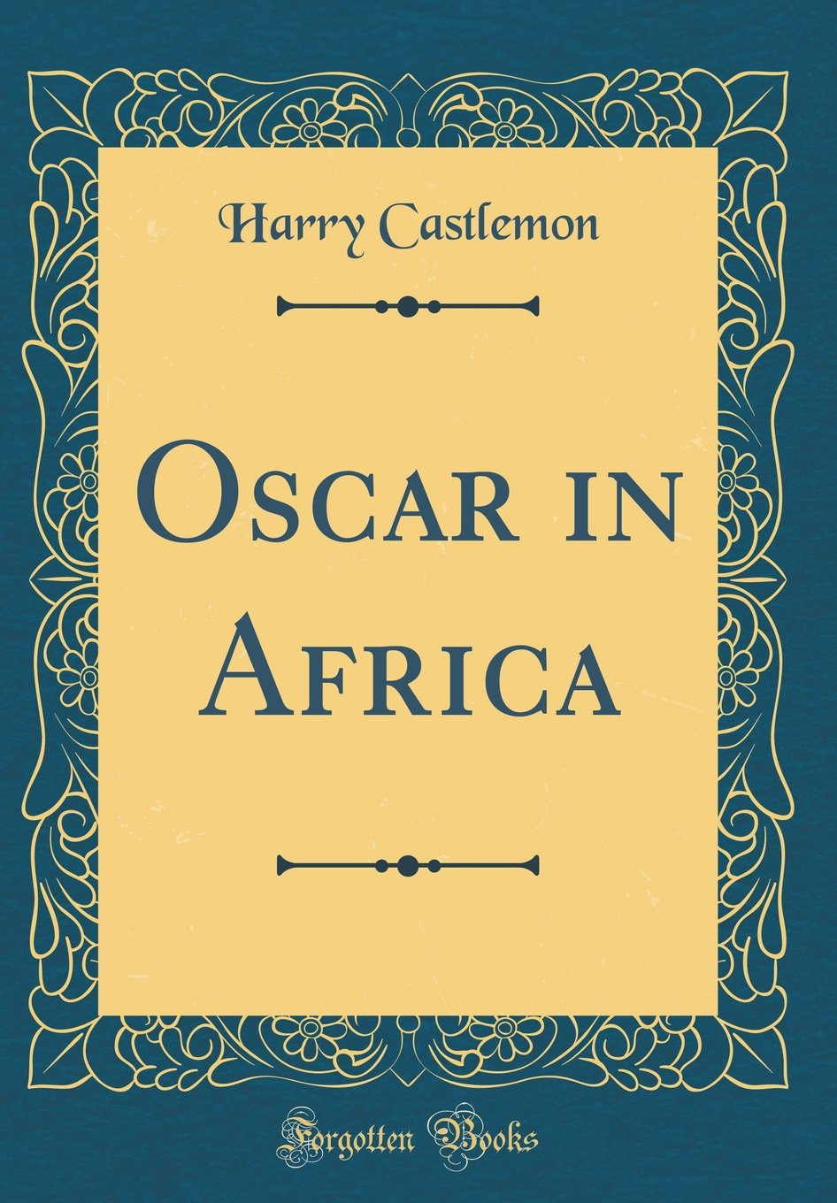 Oscar in Africa (Classic Reprint) ebook