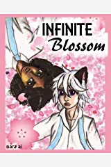 Infinite Blossom Kindle Edition