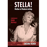 Stella!: Mother of Modern Acting (Applause Books)