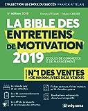 La bible des entretiens de motivation et de personnalité : Concours d'entrée des écoles de commerce et de management