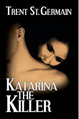 Katarina The Killer (Ten Points Series Book 2) Kindle Edition