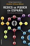 Redes de poder en España: Élites e intereses contra la democracia (Eldiario.es)