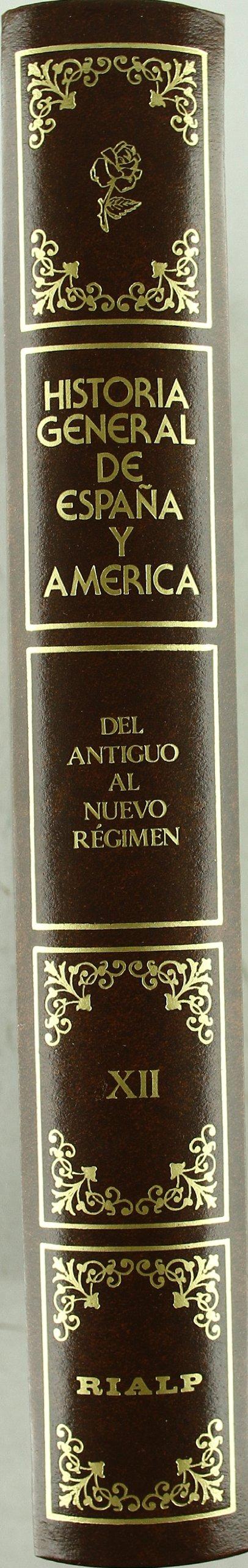 Del antiguo al nuevo régimen. Hasta la muerte de Fernando VII. Tomo XII Hª General de España y América: Amazon.es: Comellas,Jose Luis (Coord.), Comellas,Jose Luis (Coord.): Libros