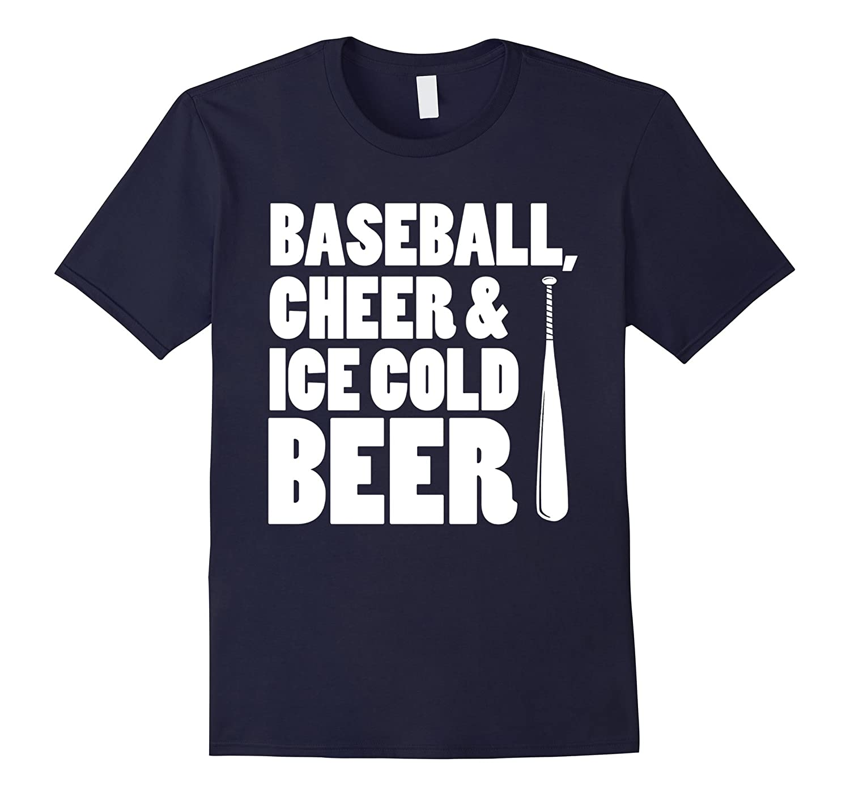 BASEBALL CHEER  ICE COLD BEER Shirt-TD