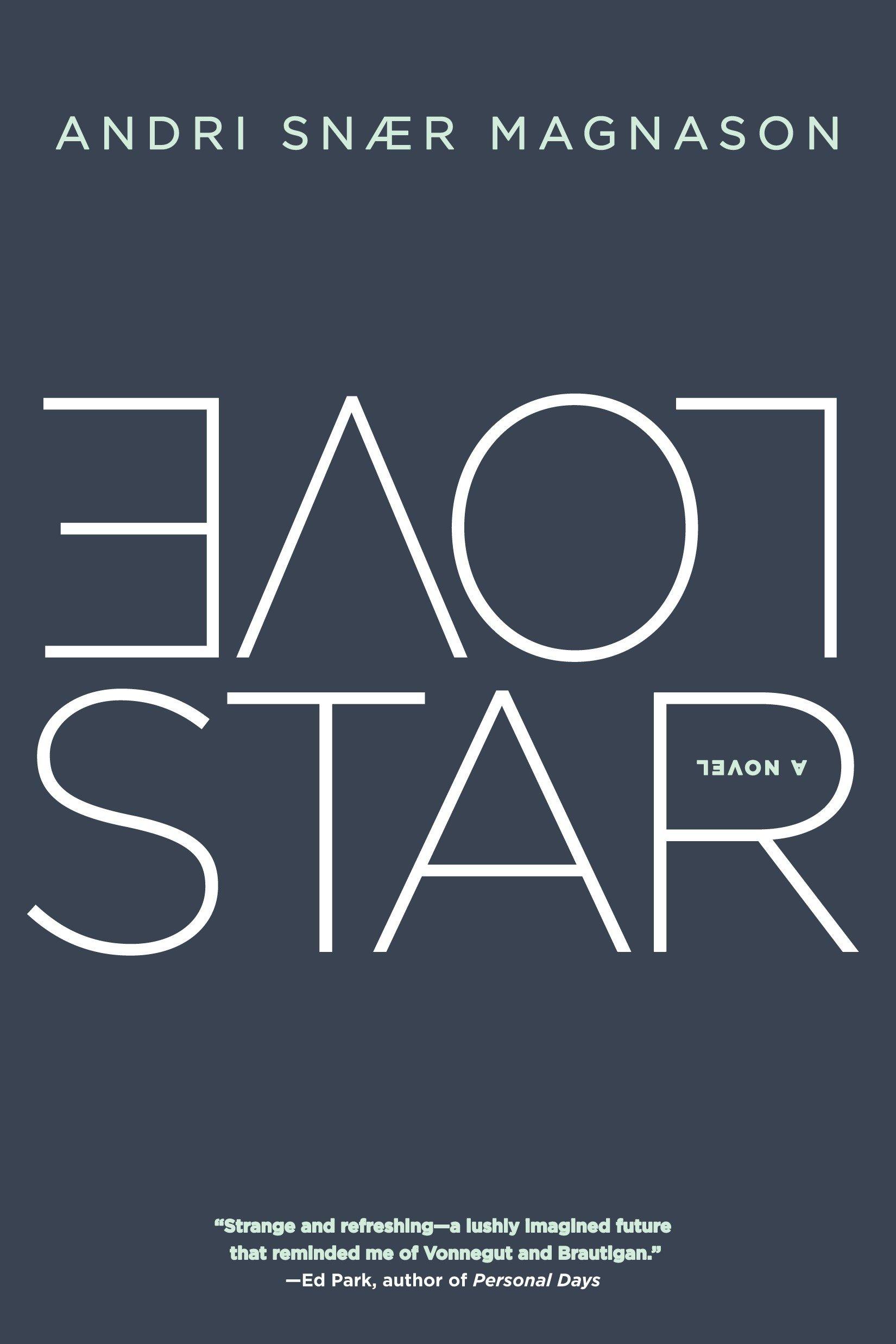 LoveStar: A Novel