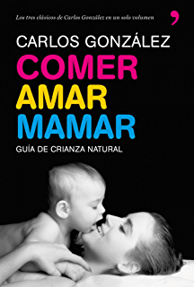 Comer, amar, mamar (Spanish Edition)