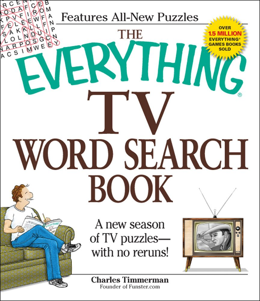 Read Online The Everything TV Word Search Book: A new season of TV puzzles - with no reruns! (Everything Series) ebook