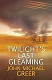 Twilight's Last Gleaming (The Karnac Library)