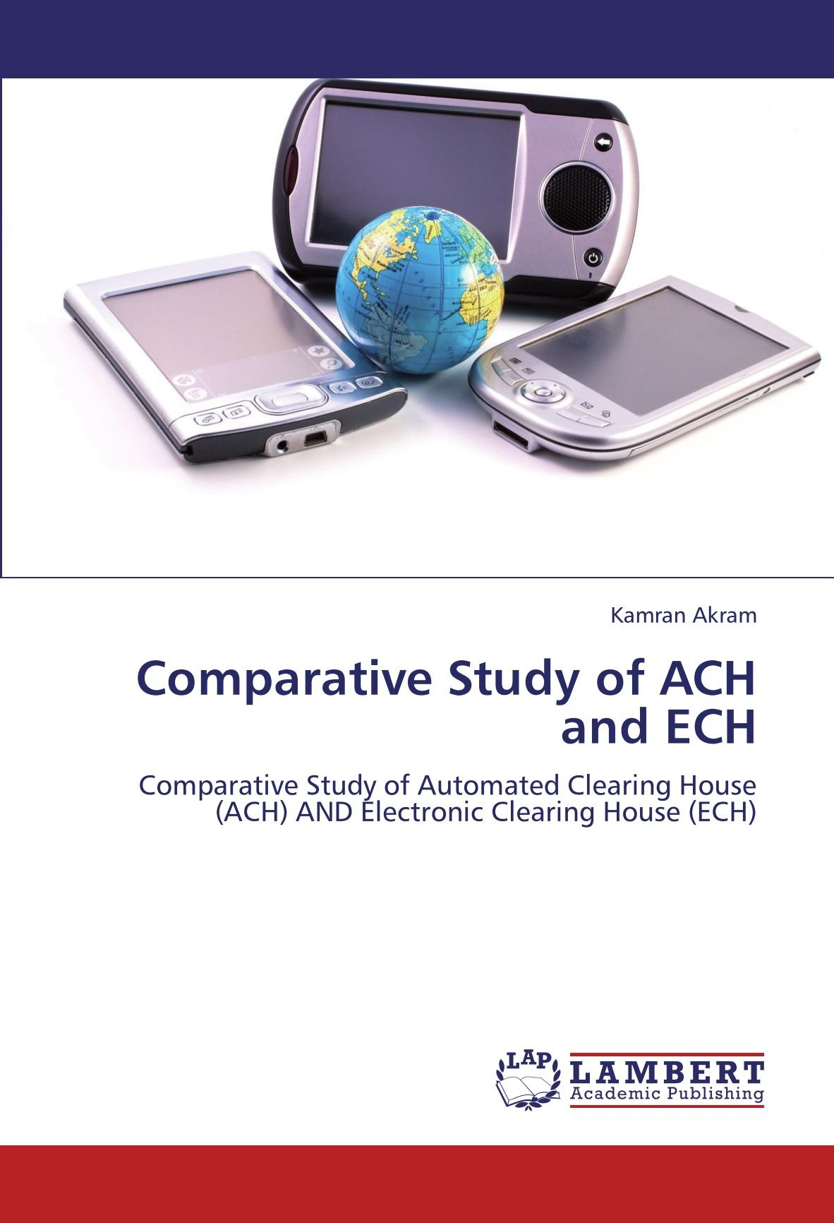 Comparative Study of ACH and ECH: Comparative Study of Automated