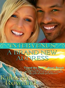 A BRAND NEW ADDRESS (INTERVENUS Book 1)