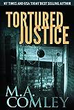 Tortured Justice: Volume 9 (Justice Series)