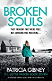 Broken Souls: An absolutely addictive mystery thriller with a brilliant twist