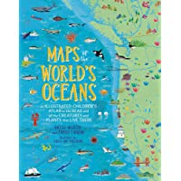 Maps of the World's Oceans: An Illustrated Children's