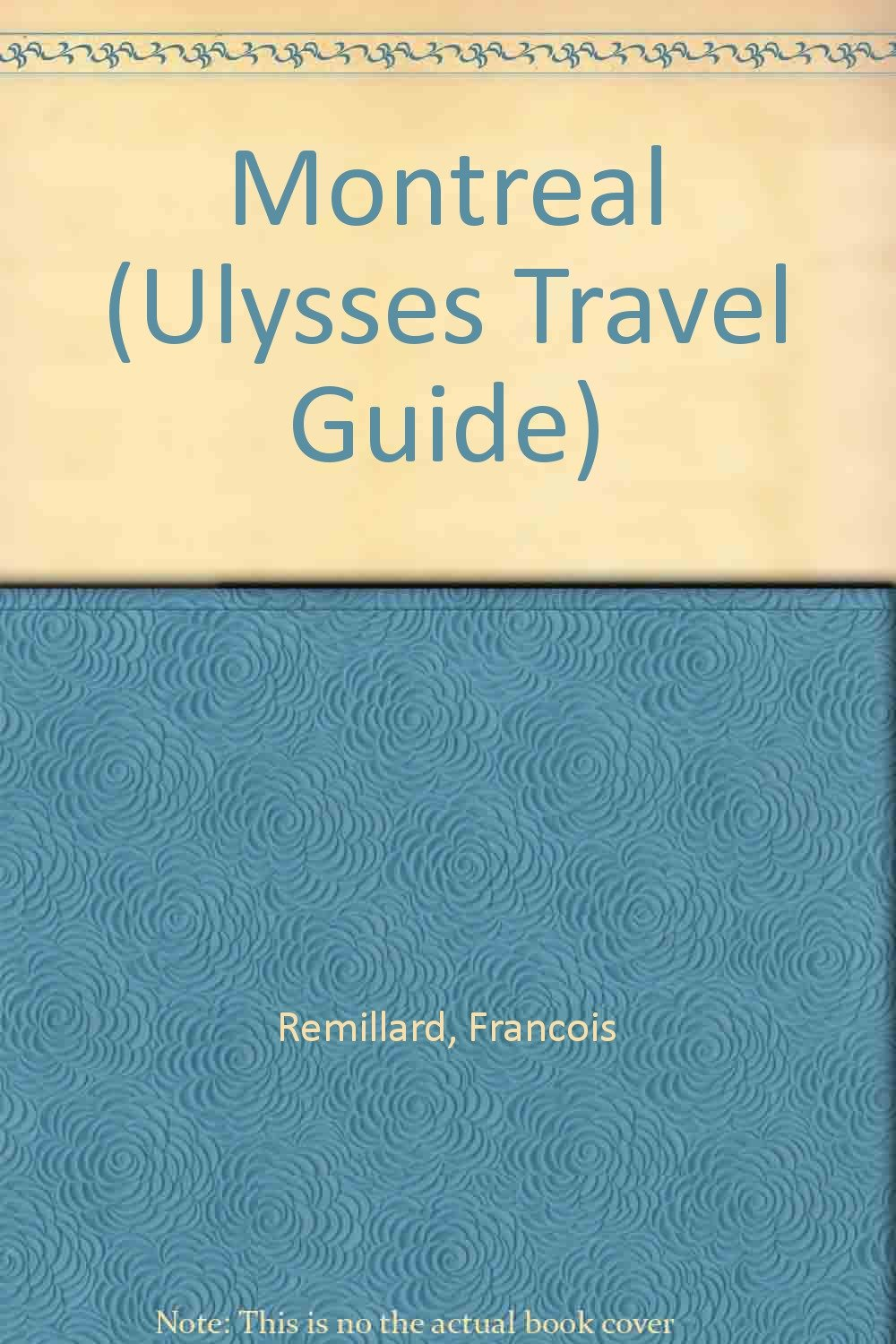 Montreal (Ulysses Travel Guide)