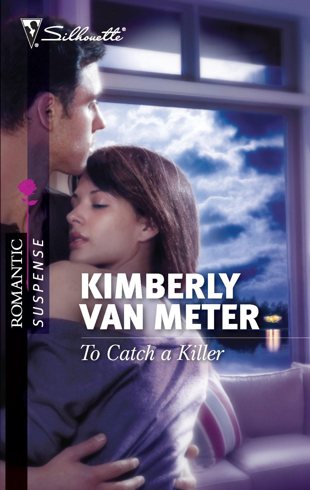 Read Online To Catch a Killer (Silhouette Romantic Suspense) PDF