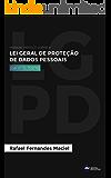 Manual prático sobre a Lei Geral de Proteção de Dados Pessoais: Atualizado com a Medida Provisória nº 869/18