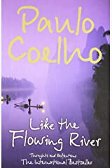 Like the Flowing River: Thoughts and Reflections Paperback