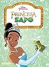 A Princesa e o Sapo - Coleção Disney Pipoca