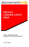 Study Guide for 1Z0-060: Upgrade to Oracle Database 12c: Oracle Certification Prep (English Edition)