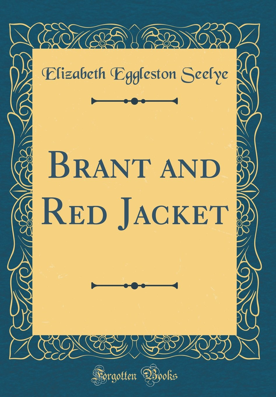 Download Brant and Red Jacket (Classic Reprint) PDF
