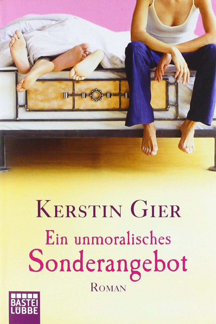Ein Unmoralisches Sonderangebot Roman Amazonde Kerstin Gier Bücher