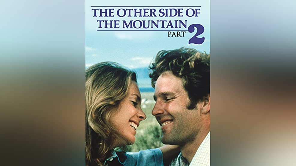 The Other Side Of The Mountain Part II