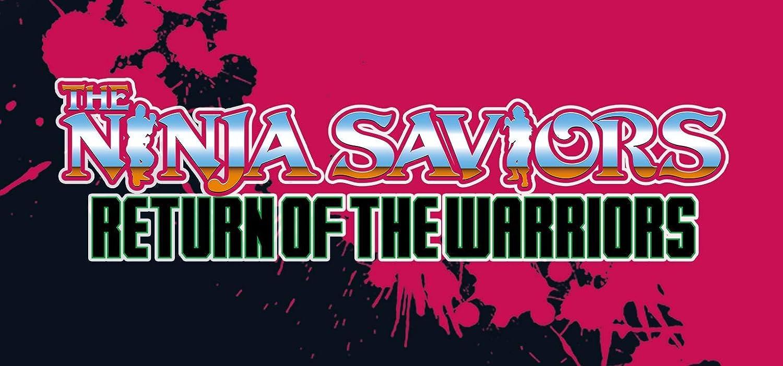 The Ninja Saviors Return of the Warriors for Nintendo Switch ...