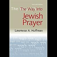 The Way Into Jewish Prayer (Way Into--)