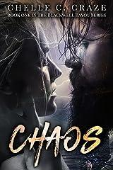 Chaos (Blackwell Bayou Series Book 1) Kindle Edition