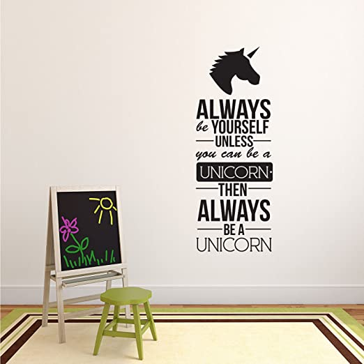 Always Be Yourself Unless You Can Be A Unicorn Decal Vinyl Sticker Box Gift