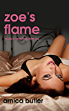 Zoe's Flame: Book II: Playing With Fire