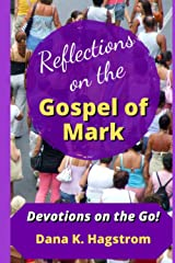 Reflections on Mark: Devotions on the Go Paperback